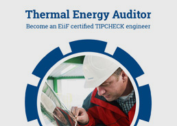 Thermal Energy Auditor. Become an EiiF certified TIPCHECK engineer